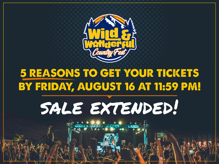 Wild And Wonderful Country Fest Extend