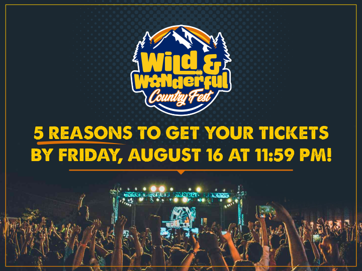 5 Reasons to Get Your Tickets By Friday, August 16!